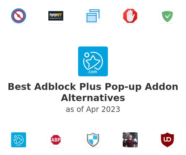 Best Adblock Plus Pop-up Addon Alternatives