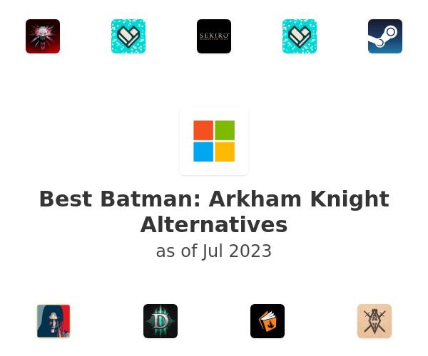 Best Batman: Arkham Knight Alternatives