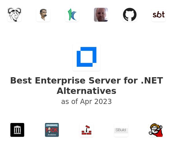 Best Enterprise Server for .NET Alternatives
