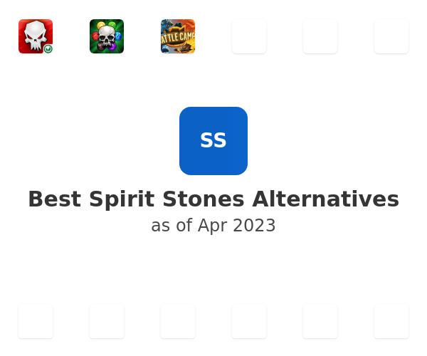 Best Spirit Stones Alternatives