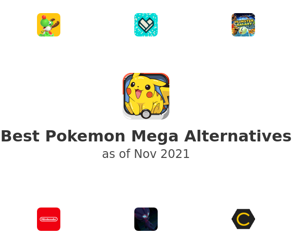 Best Pokemon Mega Alternatives