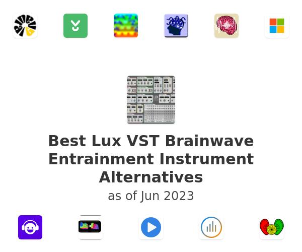 Best Lux VST Brainwave Entrainment Instrument Alternatives