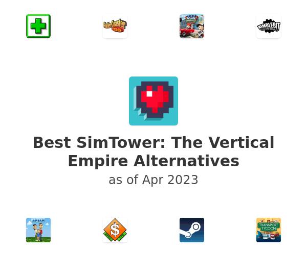 Best SimTower: The Vertical Empire Alternatives