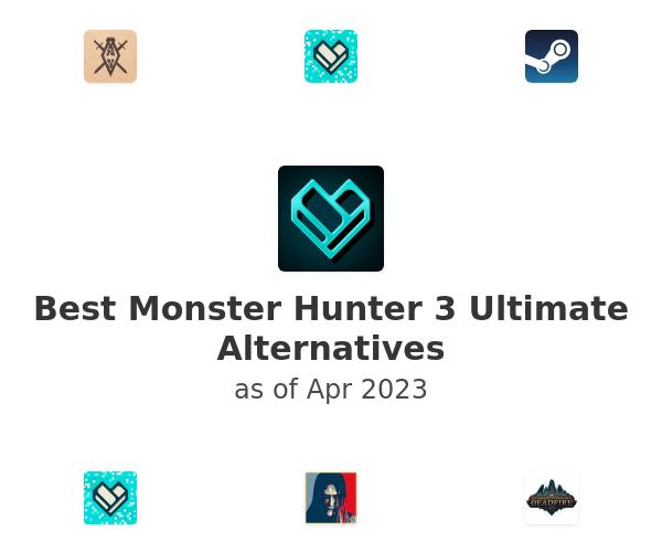 Best Monster Hunter 3 Ultimate Alternatives