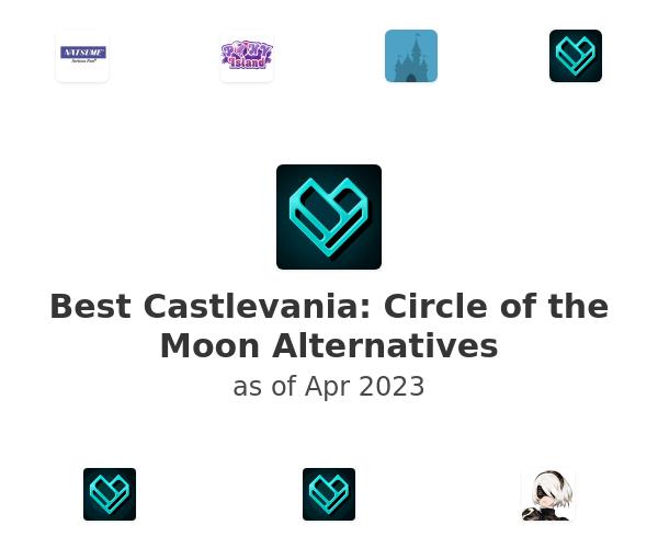 Best Castlevania: Circle of the Moon Alternatives