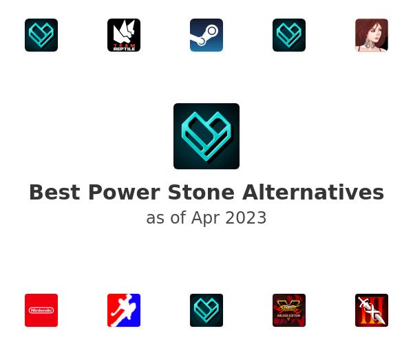 Best Power Stone Alternatives