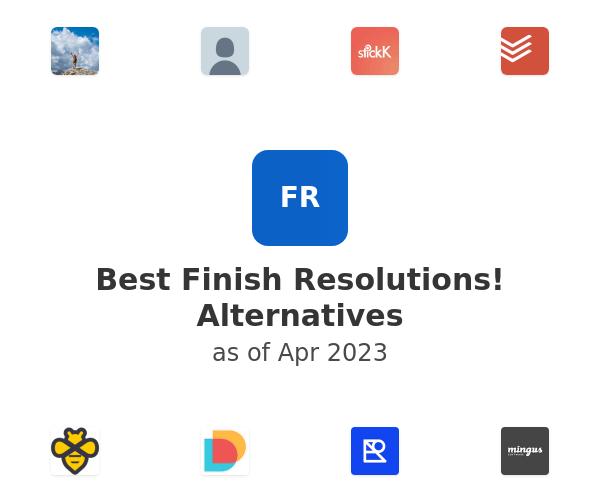 Best Finish Resolutions! Alternatives
