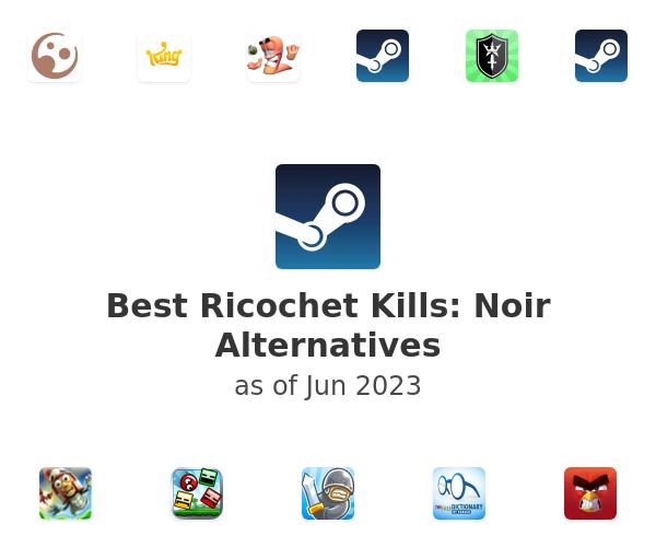 Best Ricochet Kills: Noir Alternatives