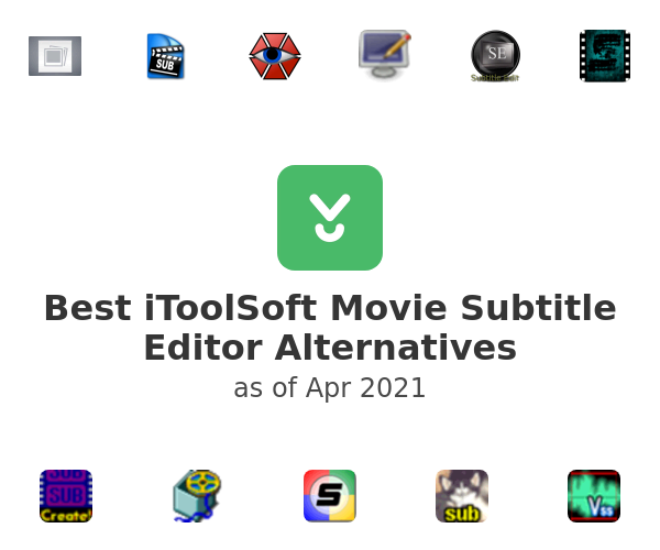 Best iToolSoft Movie Subtitle Editor Alternatives