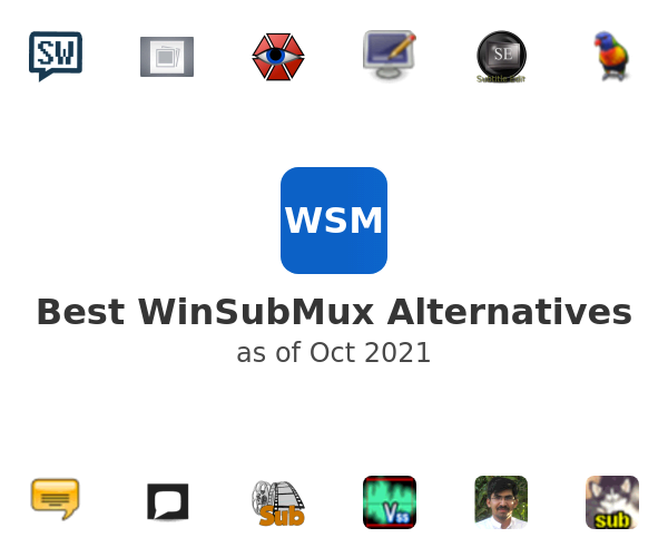 Best WinSubMux Alternatives