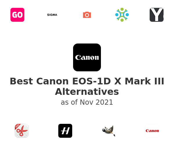 Best Canon EOS-1D X Mark III Alternatives