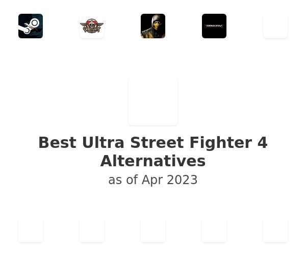 Best Ultra Street Fighter 4 Alternatives