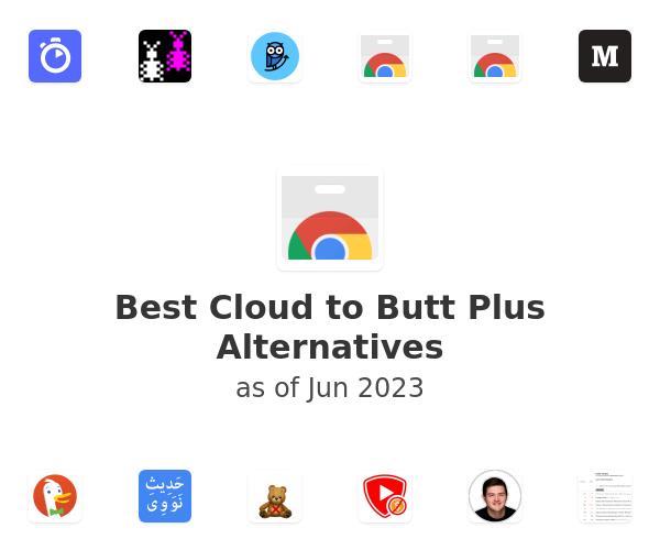 Best Cloud to Butt Plus Alternatives