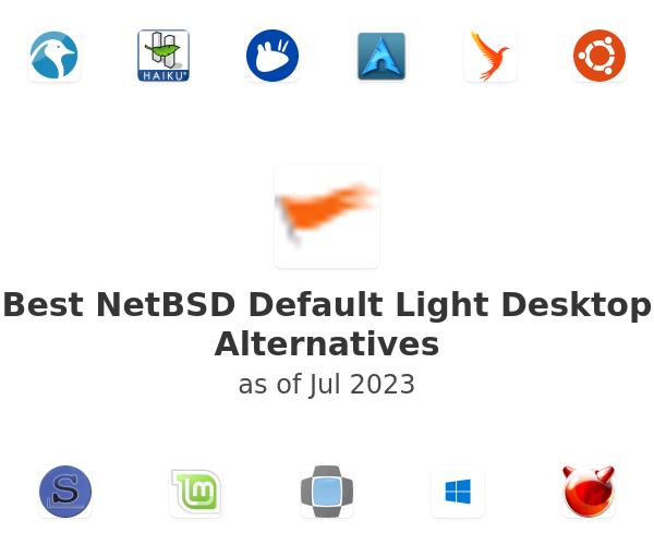 Best NetBSD Default Light Desktop Alternatives