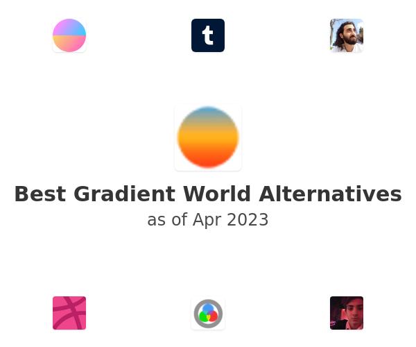 Best Gradient World Alternatives