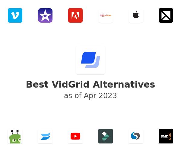 Best VidGrid Alternatives