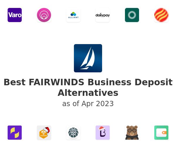 Best FAIRWINDS Business Deposit Alternatives