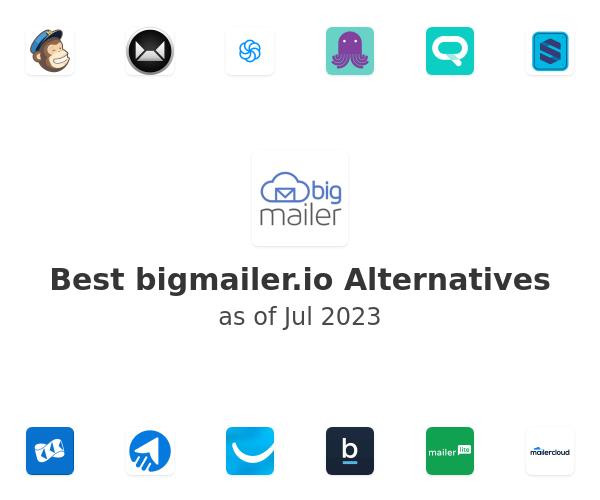 Best bigmailer.io Alternatives