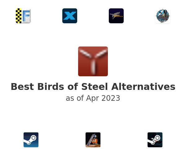 Best Birds of Steel Alternatives