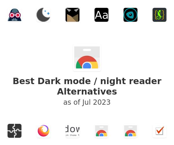 Best Dark mode / night reader Alternatives