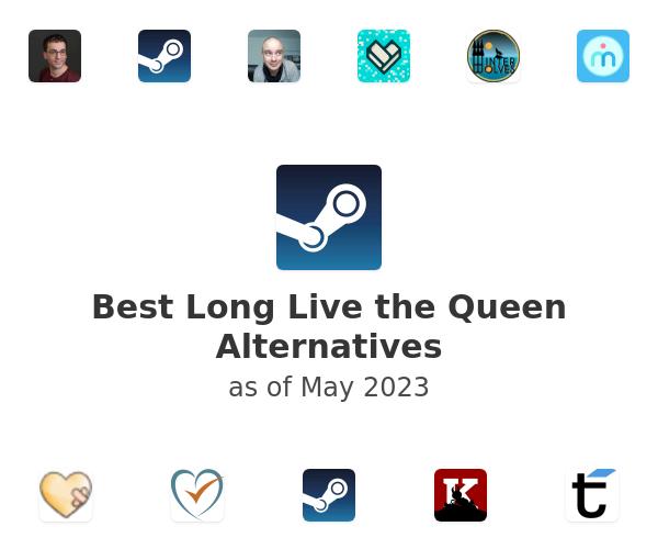 Best Long Live the Queen Alternatives