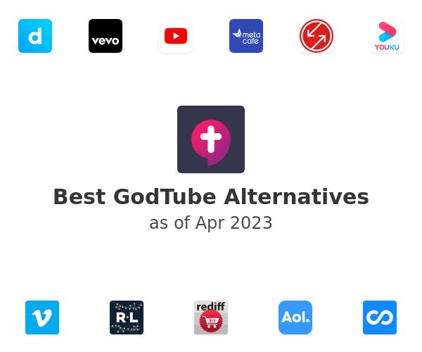 Best GodTube Alternatives