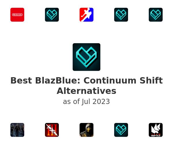 Best BlazBlue: Continuum Shift Alternatives