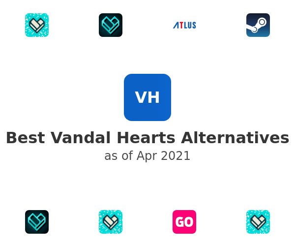 Best Vandal Hearts Alternatives