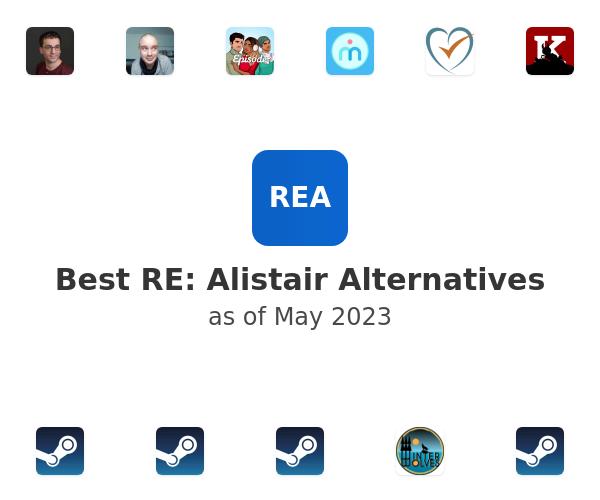 Best RE: Alistair Alternatives