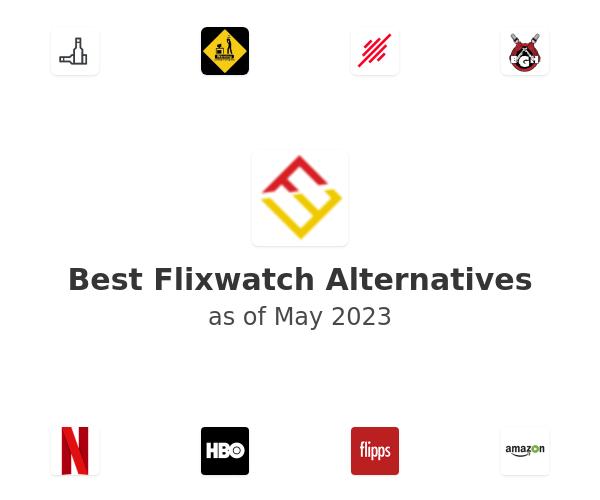 Best Flixwatch Alternatives