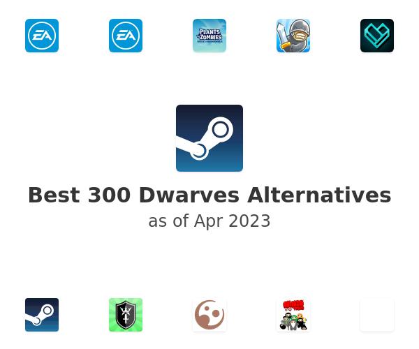 Best 300 Dwarves Alternatives