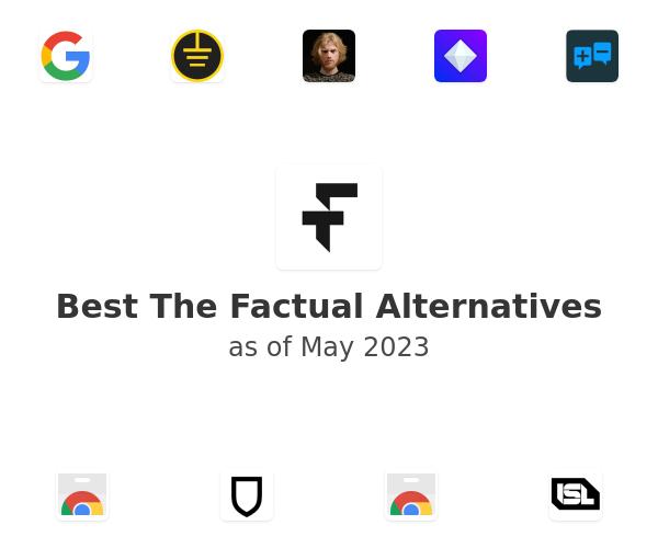 Best The Factual Alternatives