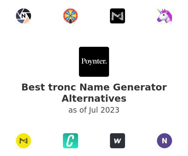 Best tronc Name Generator Alternatives