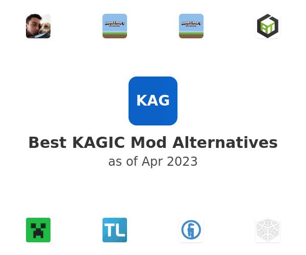 Best KAGIC Mod Alternatives