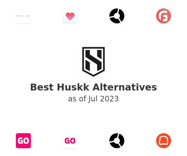 Best Huskk Alternatives