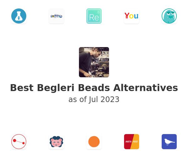 Best Begleri Beads Alternatives