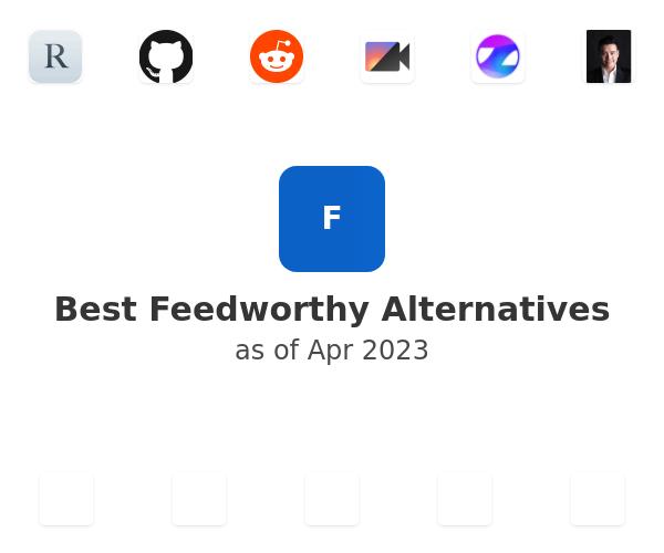 Best Feedworthy Alternatives