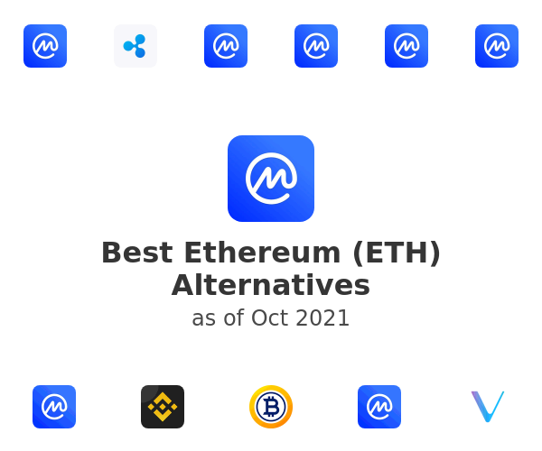 Best Ethereum (ETH) Alternatives