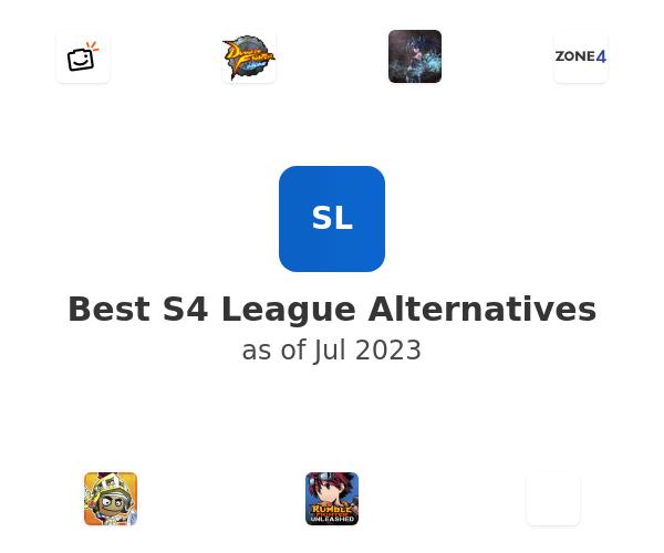 Best S4 League Alternatives
