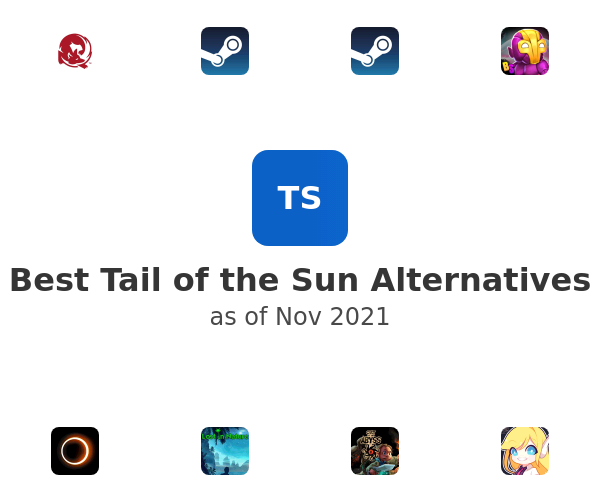 Best Tail of the Sun Alternatives