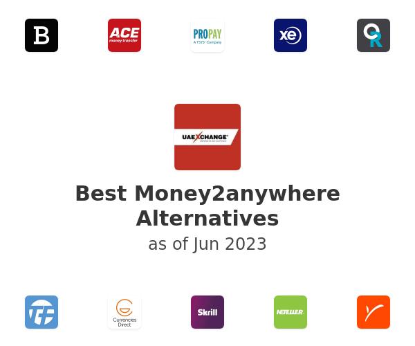 Best Money2anywhere Alternatives