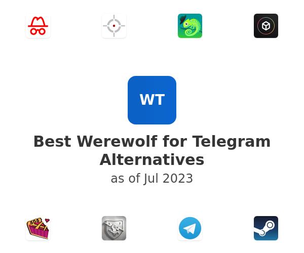Best Werewolf for Telegram Alternatives