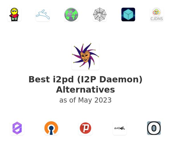 Best i2pd (I2P Daemon) Alternatives