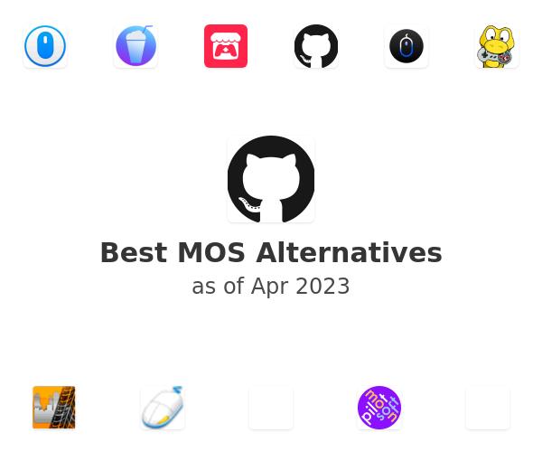 Best MOS Alternatives