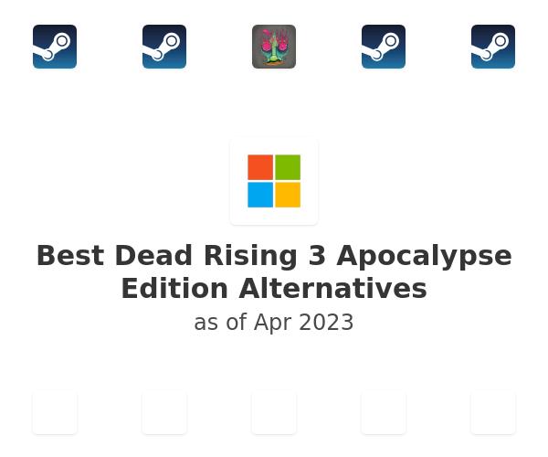 Best Dead Rising 3 Apocalypse Edition Alternatives