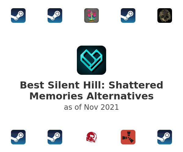 Best Silent Hill: Shattered Memories Alternatives