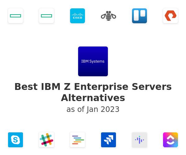 Best IBM Z Enterprise Servers Alternatives