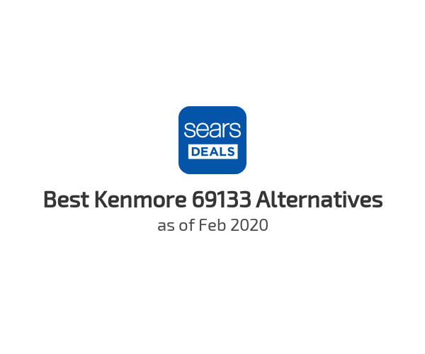 Best Kenmore 69133 Alternatives