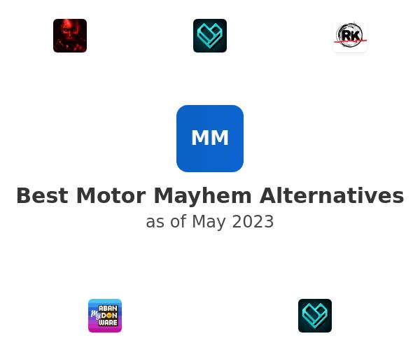 Best Motor Mayhem Alternatives