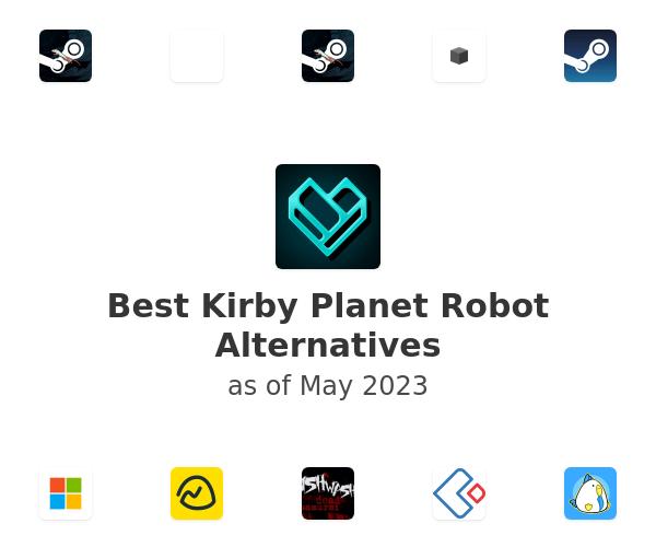 Best Kirby Planet Robot Alternatives